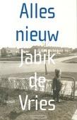 ALLES NIEUW - VRIES, J. DE - 9789043505482