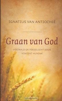 GRAAN VAN GOD - IGNATIUS, D. - 9789043508568