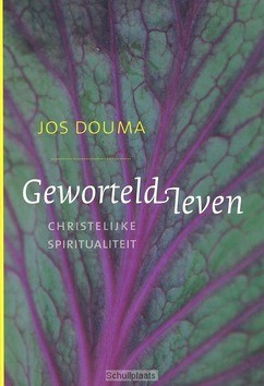 GEWORTELD LEVEN - DOUMA, J. (JOS) - 9789043517645
