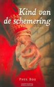 KIND VAN DE SCHEMERING - BOS, PAUL - 9789043520423