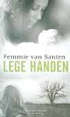LEGE HANDEN - SANTEN, FEMMIE VAN - 9789043521215