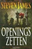 OPENINGSZETTEN - JAMES, STEVEN - 9789043521543