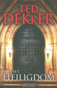 HET HEILIGDOM - DEKKER, TED - 9789043521901