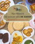 SMAAK VAN DE AMISH - WILMINK, HAN - 9789043521987