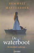 DE WATERBOOT - MASTEBROEK, REMMELT - 9789043522373