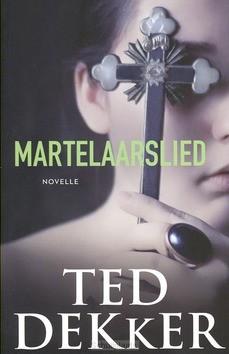 MARTELAARSLIED - DEKKER, TED - 9789043523691