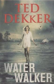 WATER WALKER - DEKKER, TED - 9789043523790