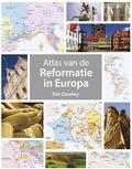 ATLAS VAN DE REFORMATIE IN EUROPA - DOWLEY, TIM - 9789043526531