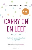 CARRY ON EN LEEF - DOYLE MELTON, GLENNON - 9789043529143