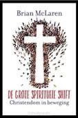 DE GROTE SPIRITUELE SHIFT - MCLAREN, BRIAN - 9789043529280