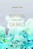 SCHOOL VAN HET GEBED - GRUN, A. - 9789043529556