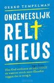 ONGENEESLIJK RELIGIEUS - TEMPELMAN, GERKO - 9789043529921