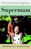 SUPERMAM - DOCTER- AGTERES, PRISCILLA - 9789043530019