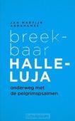 BREEKBAAR HALLELUJA - ABRAHAMSE, JAN MARTIJN - 9789043530316