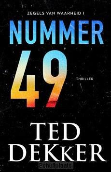 NUMMER 49 - DEKKER, TED - 9789043530408