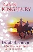 Dubbelroman - Kingsbury, Karen - 9789043530866