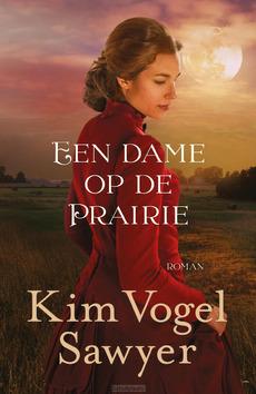 EEN DAME OP DE PRAIRIE - VOGEL SAWYER, KIM - 9789043531054