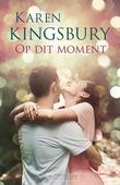 OP DIT MOMENT - KINGSBURY, KAREN - 9789043531191