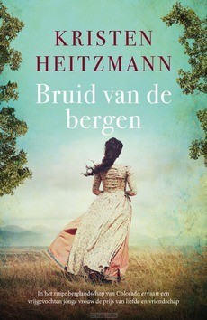 BRUID VAN DE BERGEN - HEITZMANN, KRISTEN - 9789043531344