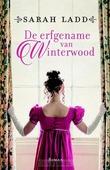 DE ERFGENAME VAN WINTERWOOD - LADD, SARAH E. - 9789043531627