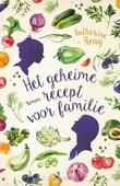 HET GEHEIME RECEPT VOOR FAMILIE - REAY, KATHERINE - 9789043531986