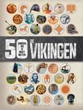 DE VIKINGEN - 50 DINGEN DIE JE MOET WETE - PARKER, PHILIP - 9789043532075