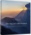 DIE DAG ZAL ZEKER KOMEN - VERBOOM, DR. W. - 9789043532778