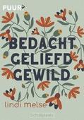 BEDACHT, GELIEFD, GEWILD - MELSE, LINDI - 9789043532853