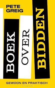 BOEK OVER BIDDEN - GREIG, PETE - 9789043532907