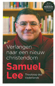 VERLANGEN NAAR EEN NIEUW CHRISTENDOM - LEE, SAMUEL - 9789043534307