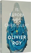 IS EUROPA NOG CHRISTELIJK? - ROY, OLIVIER - 9789043534536