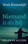 NIEMAND IS ALS HIJ - BINNENDIJK, HENK - 9789043537148