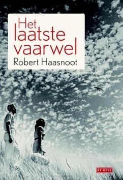 HET LAATSTE VAARWEL - HAASNOOT, ROBERT - 9789044519754