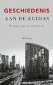 GESCHIEDENIS AAN DE ZUIDAS - LIEBURG, FRED VAN - 9789044638356
