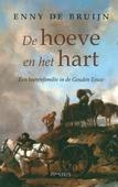 DE HOEVE EN HET HART - BRUIJN, ENNY DE - 9789044640618