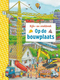 KIJK-EN ZOEKBOEK - OP DE BOUWPLAATS - BRAUN, CHRISTINA - 9789044759556