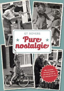 PURE NOSTALGIE - ROVERS, G T - 9789045215204