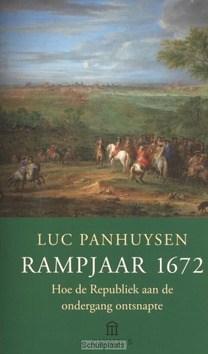 RAMPJAAR 1672 - PANHUYSEN, LUC - 9789046701232