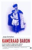 KAMERAAD BARON - SCHOLTEN, JAAP - 9789046705698