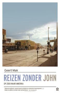 REIZEN ZONDER JOHN - MAK, GEERT - 9789046707623