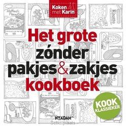 HET GROTE ZONDER PAKJES&ZAKJES KOOKBOEK - LUITEN, KARIN - 9789046819494