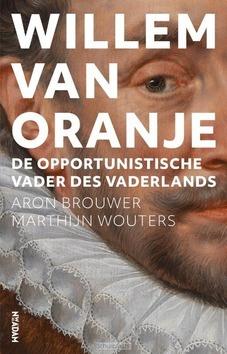WILLEM VAN ORANJE - BROUWER, ARON; WOUTERS, MARTHIJN - 9789046821183