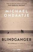 BLINDGANGER - ONDAATJE, MICHAEL - 9789046823927