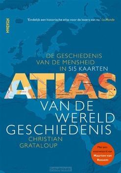 ATLAS VAN DE WERELDGESCHIEDENIS - GRATALOUP, CHRISTIAN - 9789046827321