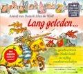 LANG GELEDEN - DAM, A. VAN - 9789047500254