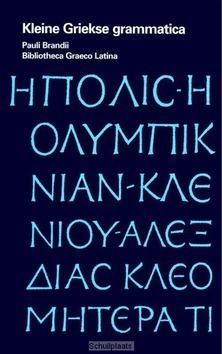 KLEINE GRIEKSE GRAMMATICA - NUCHELMANS, J. - 9789047519454