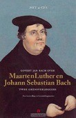 GOVERT JAN BACH OVER LUTHER EN BACH - BACH, GOVERT JAN - 9789047622970