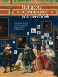 HET GROTE REMBRANDT VOORLEESBOEK - LEEUWEN, JOKE VAN; DUMON TAK, BIBI; SCHU - 9789047626459