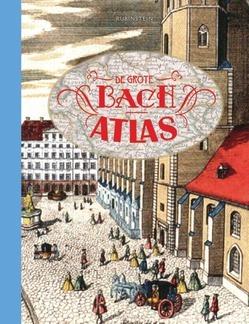 DE GROTE BACH ATLAS - BACH, GOVERT JAN - 9789047627333