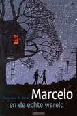 MARCELO EN DE ECHTE WERELD - STORK, FRANCISCO X. - 9789047702429